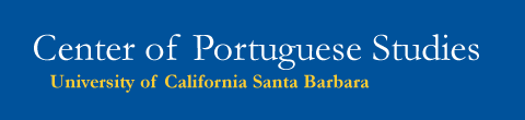 Center for Portuguese Studies - UC Santa Barbara
