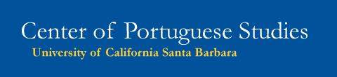 Center for Portuguese Studies - UC Santa Barbara